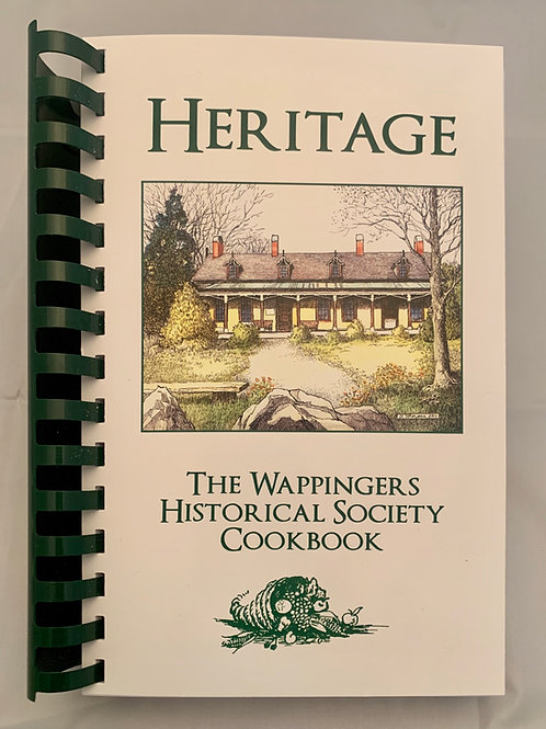 Heritage - The Wappingers Historical Society Cookbook