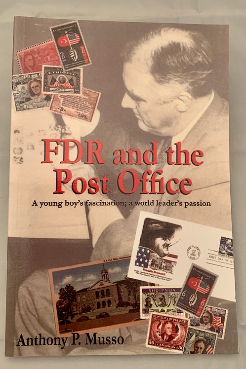 FDR & The Post Office, Anthony P. Musso
