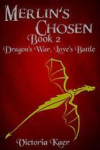 Dragon's War, Loves Battle - Book 2