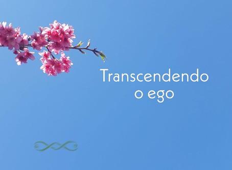 Transcendendo o ego