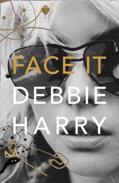 Face It : A Memoir