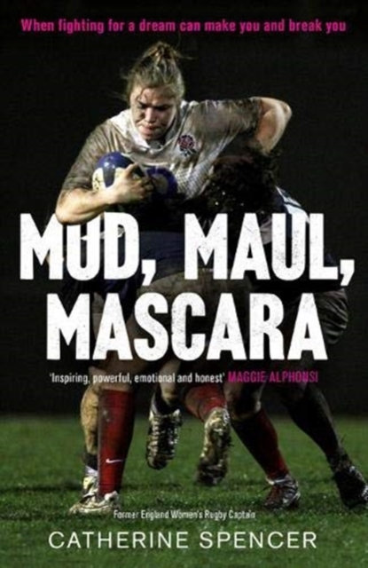 Mud, Maul, Mascara : How I Led My Country, and Lived to Tell the Tale