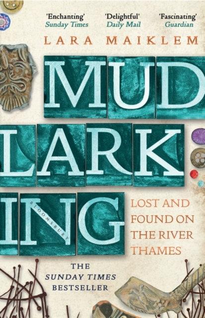 Mudlarking : The Sunday Times Bestseller
