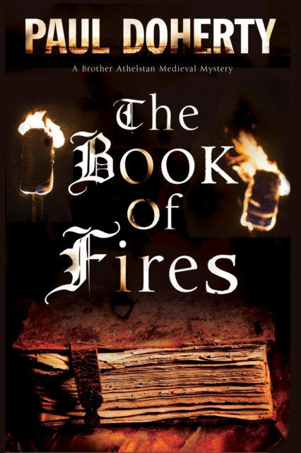 The Book of Fires : A Medieval Mystery