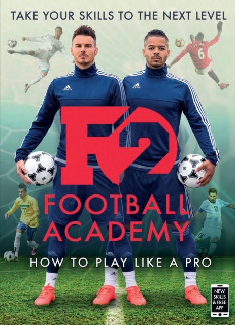 F2: Football Academy : New book, new skills!