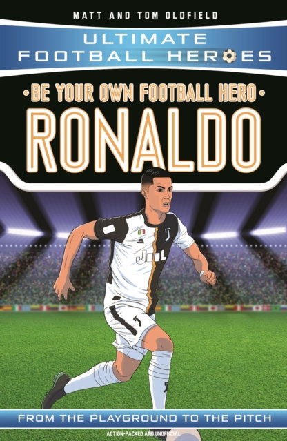 Be Your Own Football Hero: Ronaldo