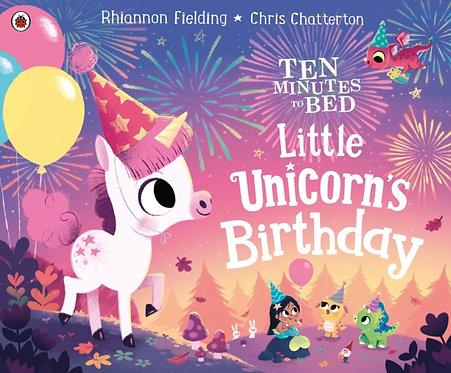 Ten Minutes to Bed: Little Unicorn's Birthday