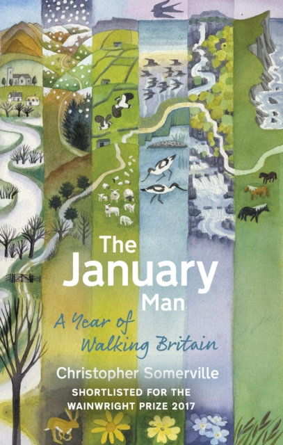 The January Man : A Year of Walking Britain