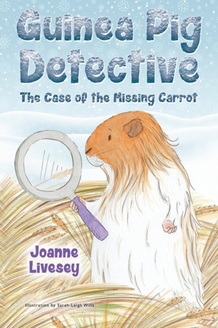 Guinea Pig Detective - The Case Of The Missing Carrot