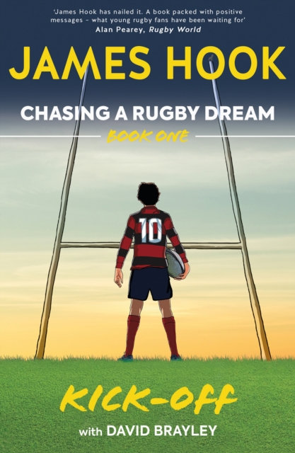 Chasing a Rugby Dream : Book One: Kick Off