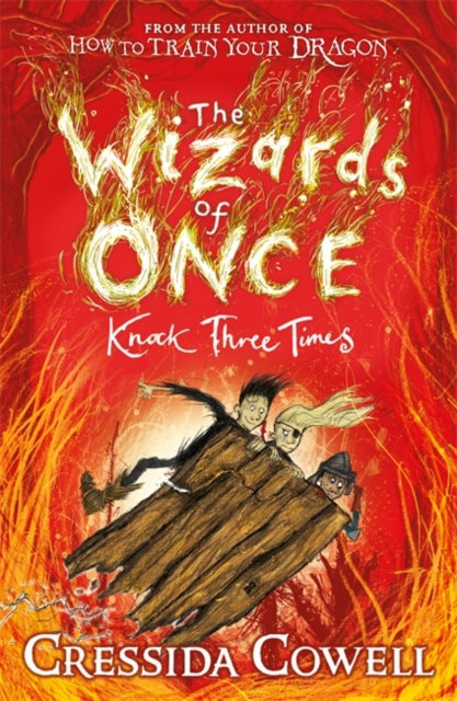 The Wizards of Once: Knock Three Times : Book 3