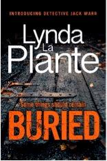 Buried, Lynda LaPlante