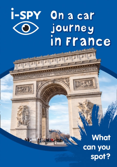 i-SPY On a car journey in France : What Can You Spot?