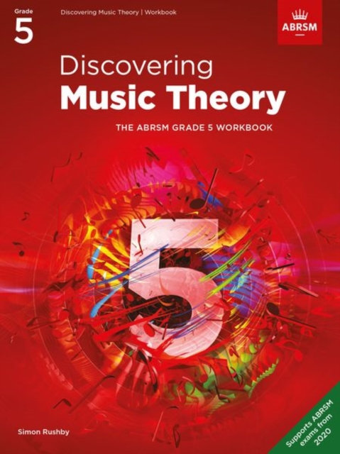 Discovering Music Theory, The ABRSM Grade 5 Workbook