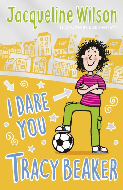 I Dare You, Tracy Beaker : Originally published as The Dare Game