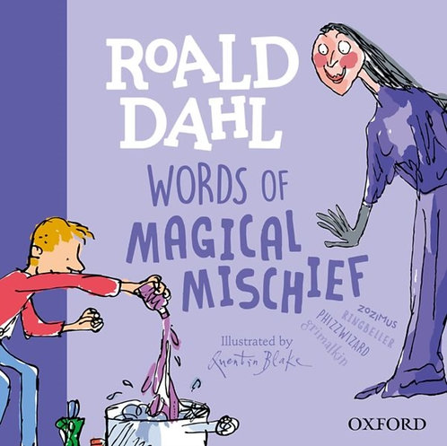 Roald Dahl Words of Magical Mischief
