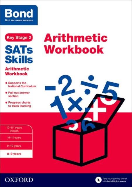 Bond SATs Skills: Arithmetic Workbook : 8-9 years