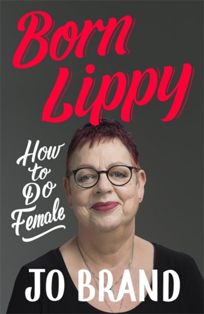 Born Lippy : How to Do Female