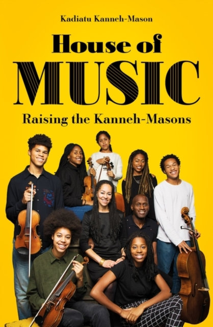 House of Music : Raising the Kanneh-Masons