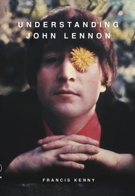 Understanding John Lennon