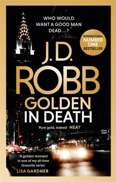 Golden In Death : An Eve Dallas thriller (Book 50)