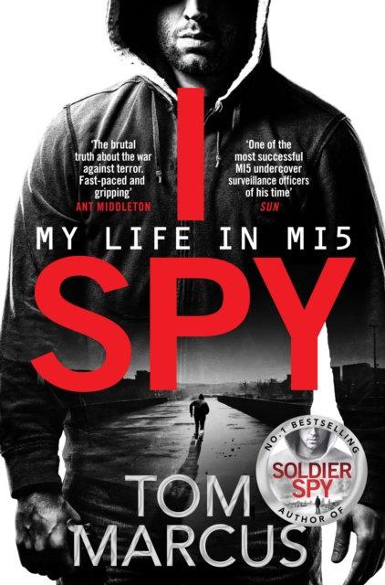 I Spy : My Life in MI5