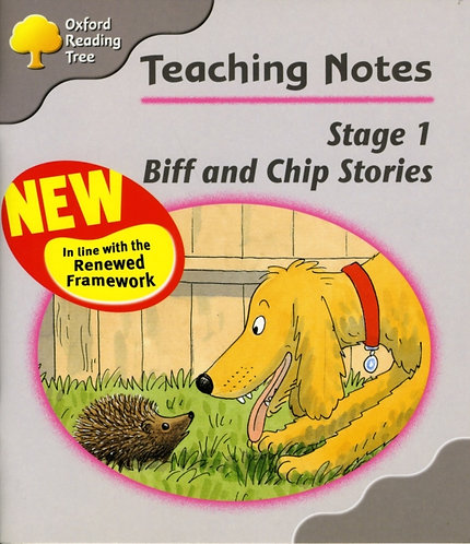 Oxford Reading Tree: Stage 1: Biff and Chip Storybooks: Teaching Notes