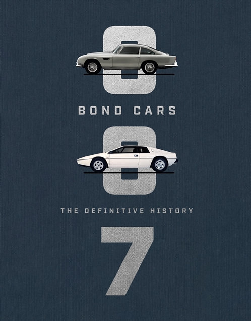 Bond Cars : The Definitive History