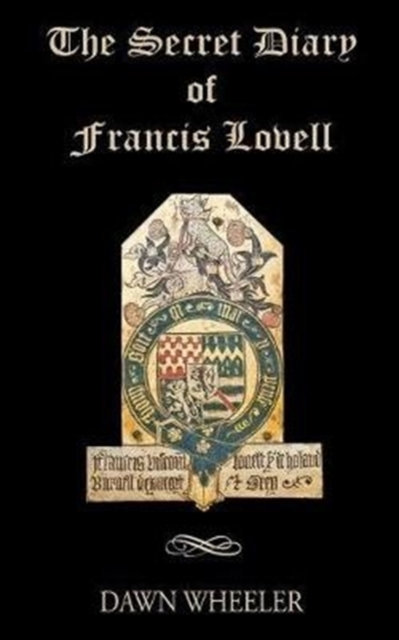 The Secret Diary of Francis Lovell