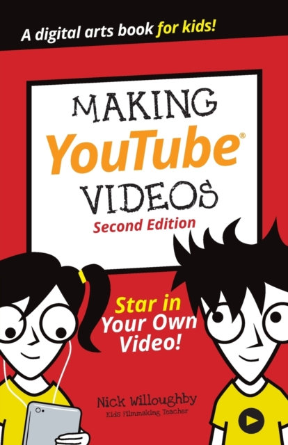Making YouTube Videos : Star in Your Own Video!