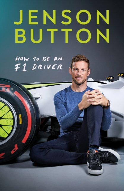 How To Be An F1 Driver : My Guide To Life In The Fast Lane