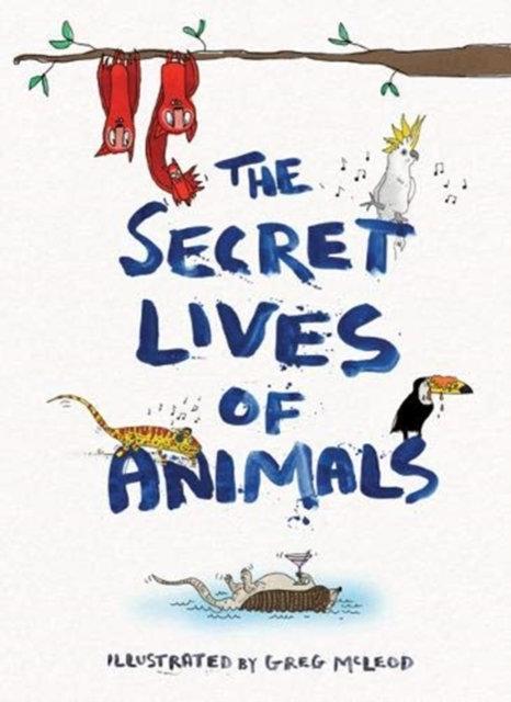 The Secret Lives of Animals