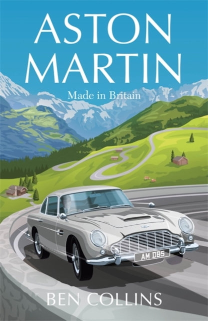 Aston Martin : Made in Britain