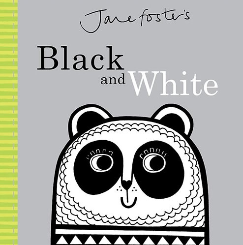 Jane Foster's - Black and White : Cased Board Book