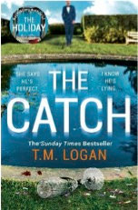 The Catch, T.M. Logan