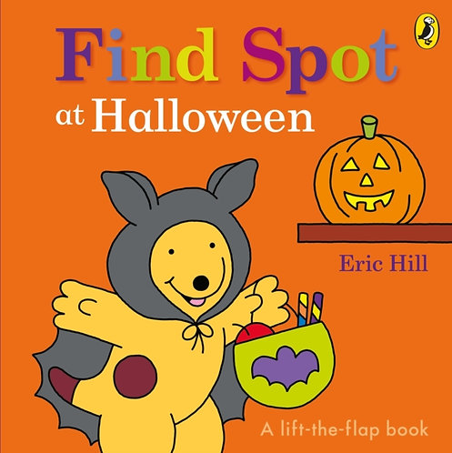 Find Spot at Halloween : A Lift-the-Flap Story
