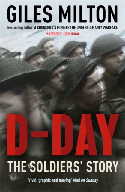 D-Day : The Soldiers' Story