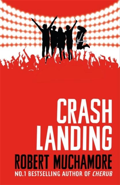 Rock War: Crash Landing : Book 4