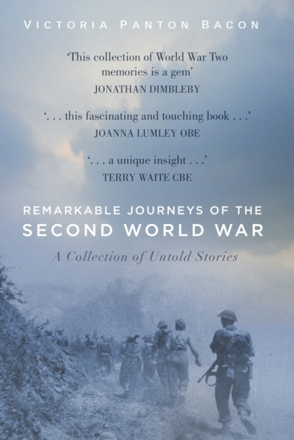 Remarkable Journeys of the Second World War : A Collection of Untold Stories