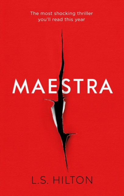 Maestra : The Most Shocking Thriller You'll Read This Year