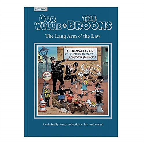 The Broons & Oor Wullie Giftbook : The Lang Arm o' the Law