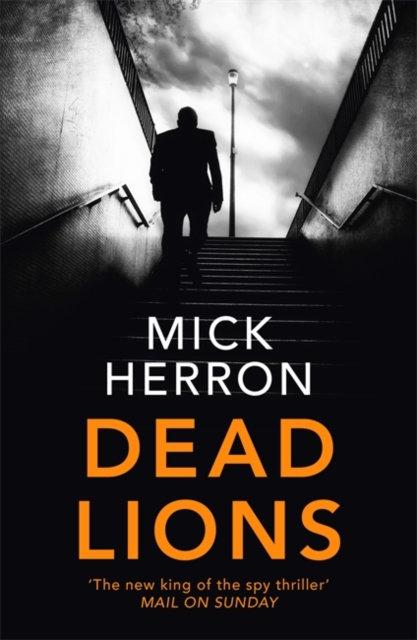 Dead Lions : Jackson Lamb Thriller 2