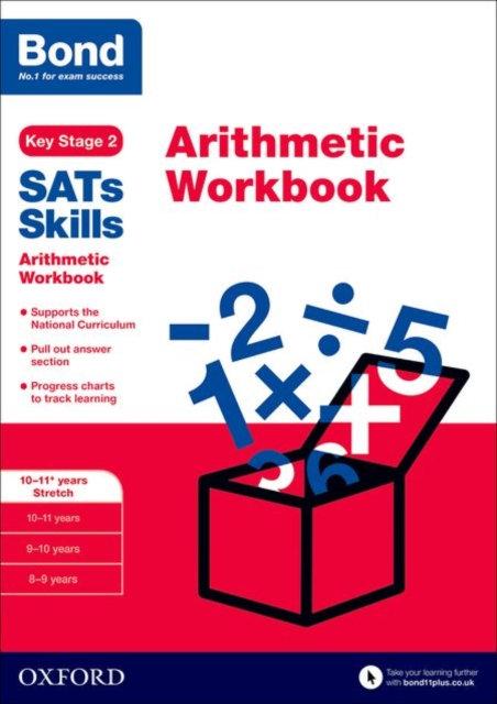 Bond SATs Skills: Arithmetic Workbook : 10-11+ years Stretch