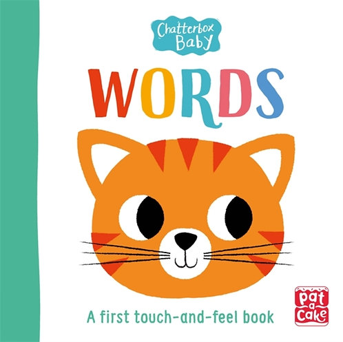 Chatterbox Baby: Words : A touch-and-feel board book to share