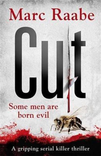 Cut : The International Bestselling Serial Killer Thriller