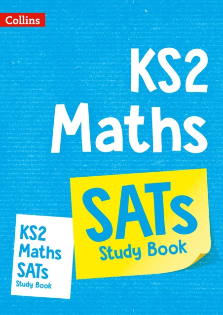 KS2 Maths SATs Study Book : For the 2020 Tests