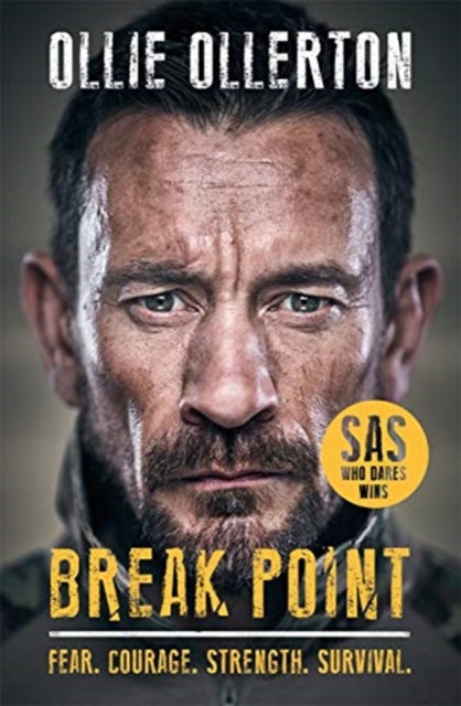 Break Point : SAS: Who Dares Wins Host's Incredible True Story