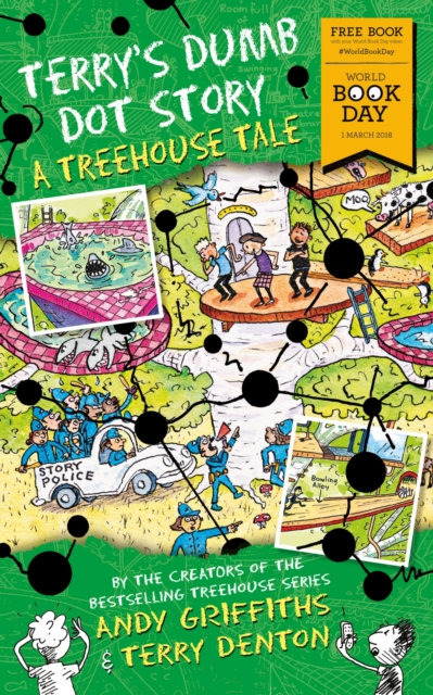Terry's Dumb Dot Story : A Treehouse Tale (World Book Day 2018)