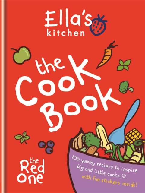 Ella's Kitchen: The Cookbook : The Red One