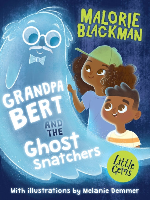 Grandpa Bert and the Ghost Snatchers